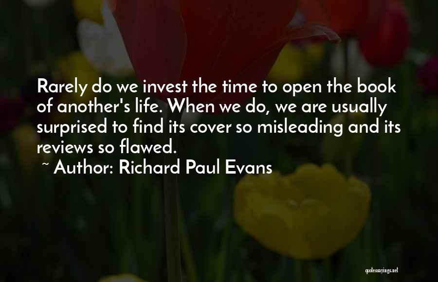Book And Life Quotes By Richard Paul Evans