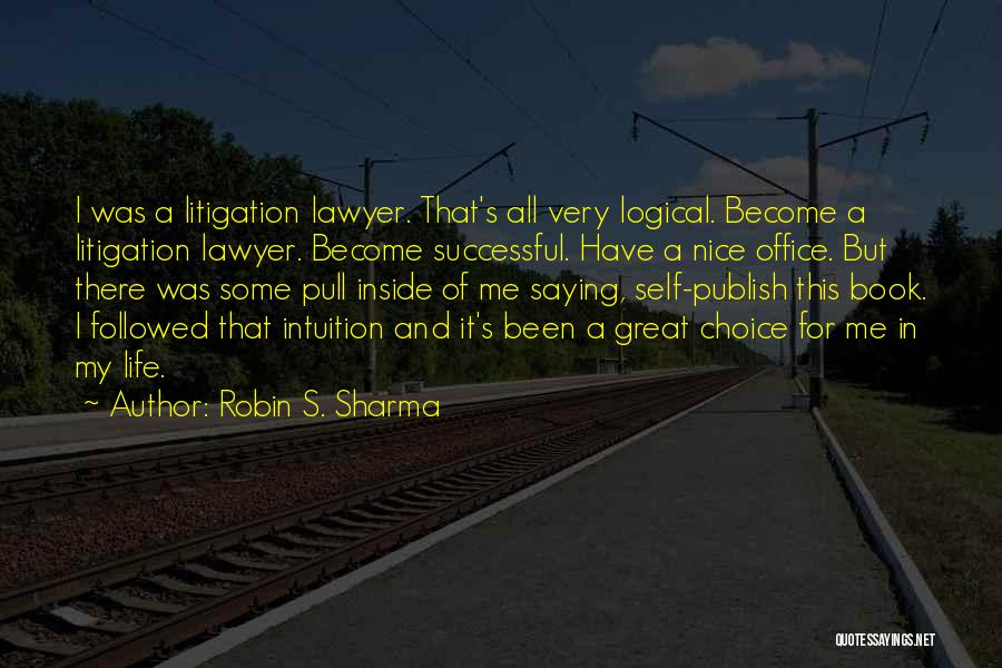Book And Life Quotes By Robin S. Sharma