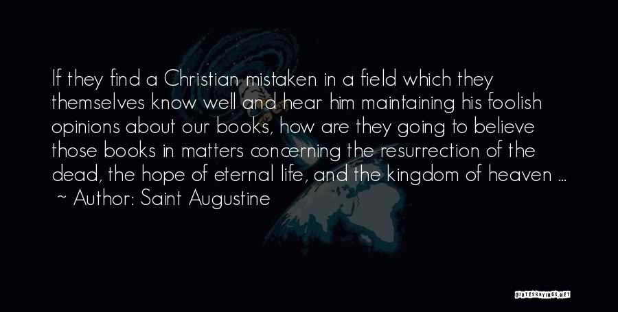 Book And Life Quotes By Saint Augustine
