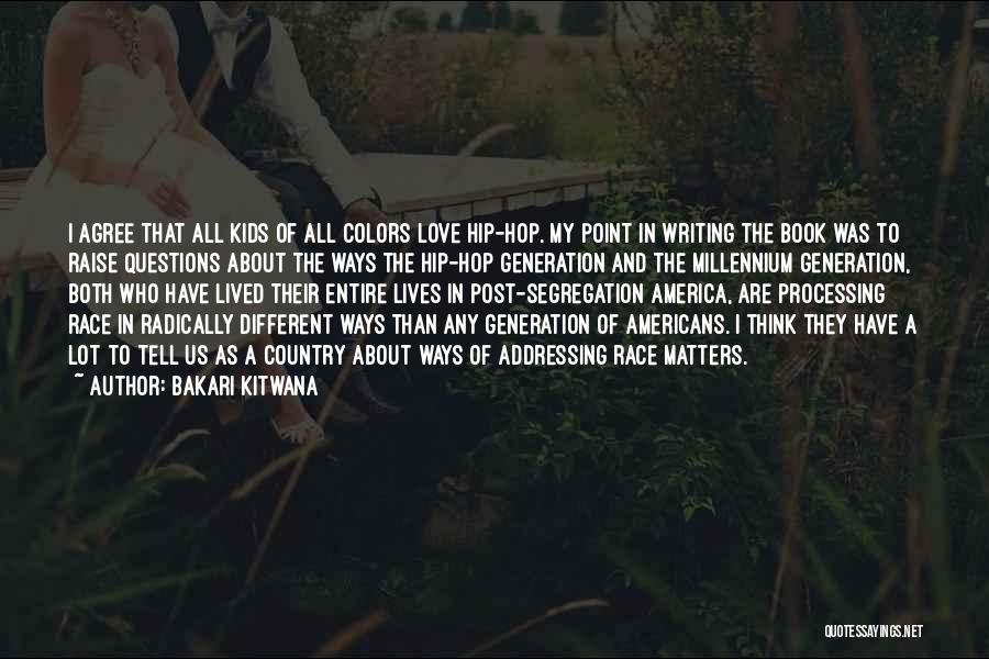 Book And Love Quotes By Bakari Kitwana