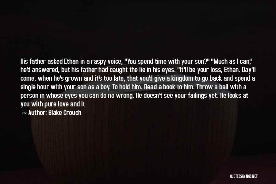Book And Love Quotes By Blake Crouch