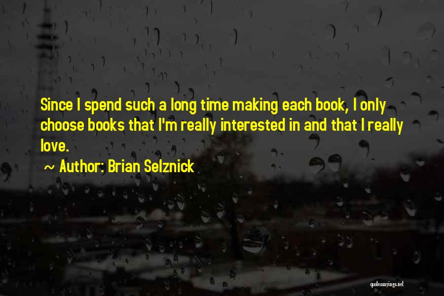 Book And Love Quotes By Brian Selznick