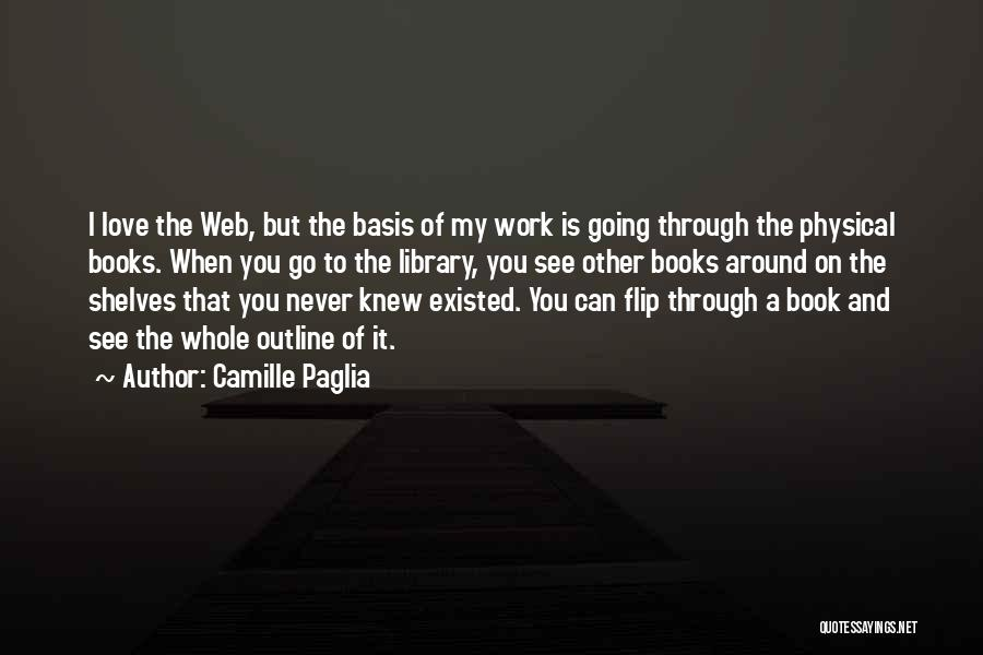 Book And Love Quotes By Camille Paglia