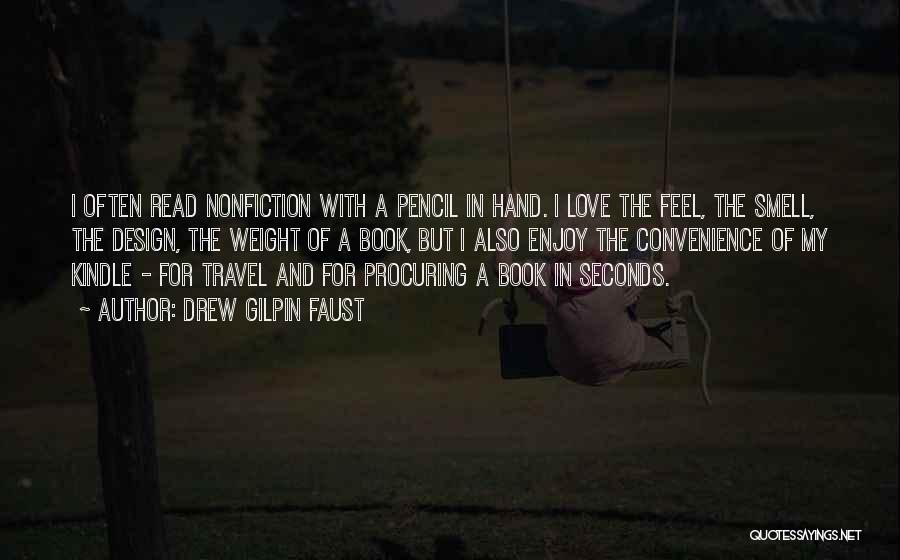 Book And Love Quotes By Drew Gilpin Faust