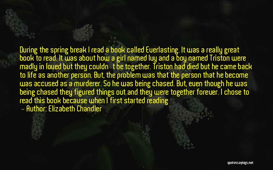 Book And Love Quotes By Elizabeth Chandler