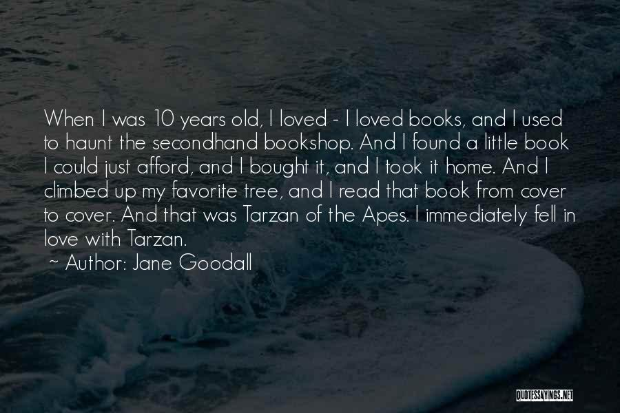 Book And Love Quotes By Jane Goodall