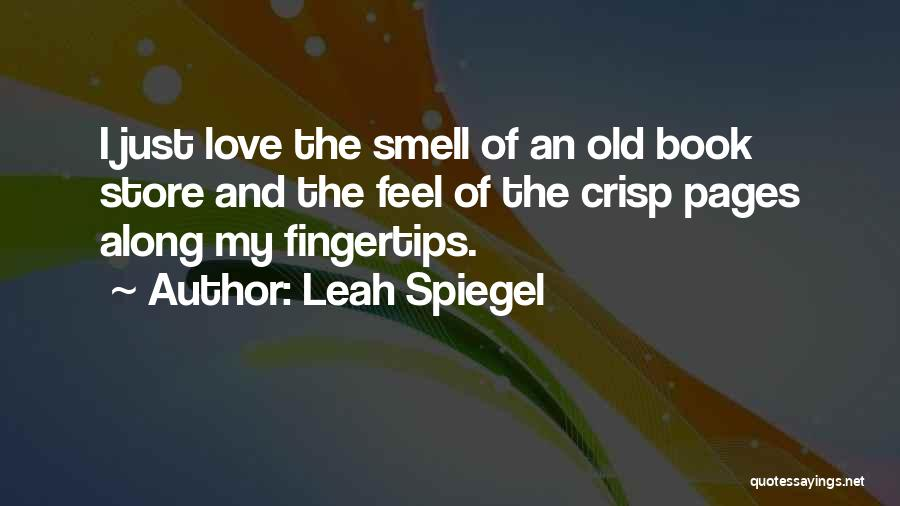 Book And Love Quotes By Leah Spiegel