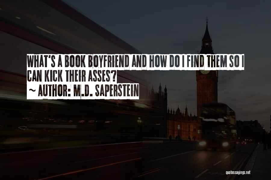 Book And Love Quotes By M.D. Saperstein