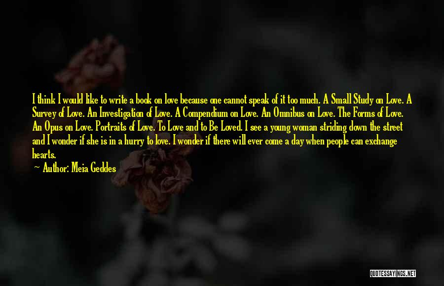 Book And Love Quotes By Meia Geddes