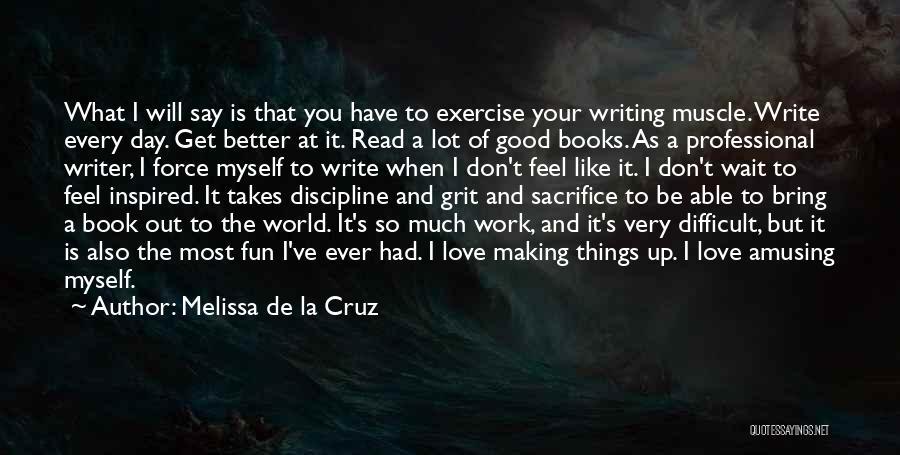 Book And Love Quotes By Melissa De La Cruz