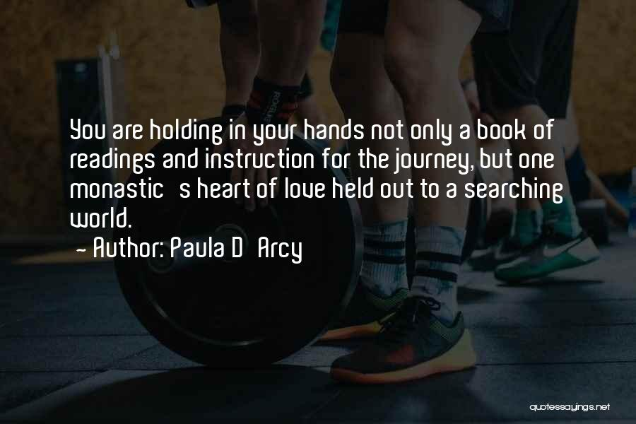 Book And Love Quotes By Paula D'Arcy