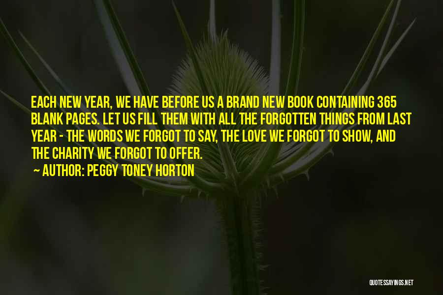Book And Love Quotes By Peggy Toney Horton