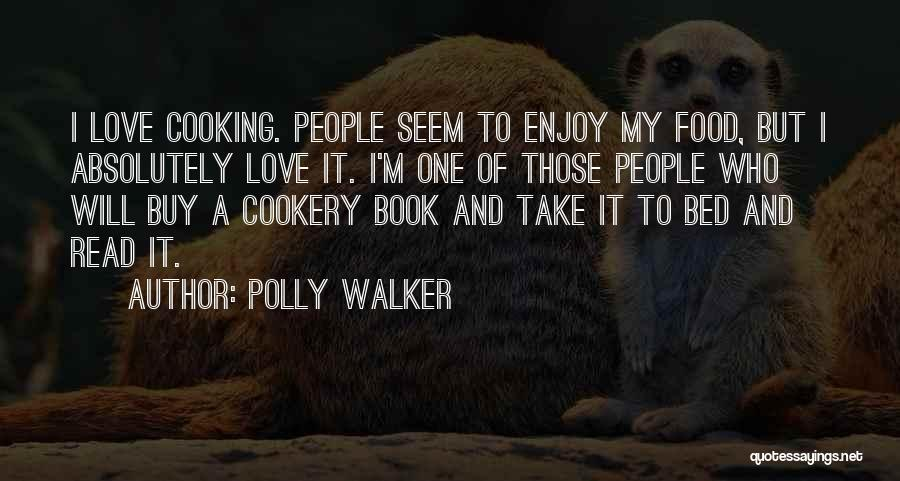 Book And Love Quotes By Polly Walker