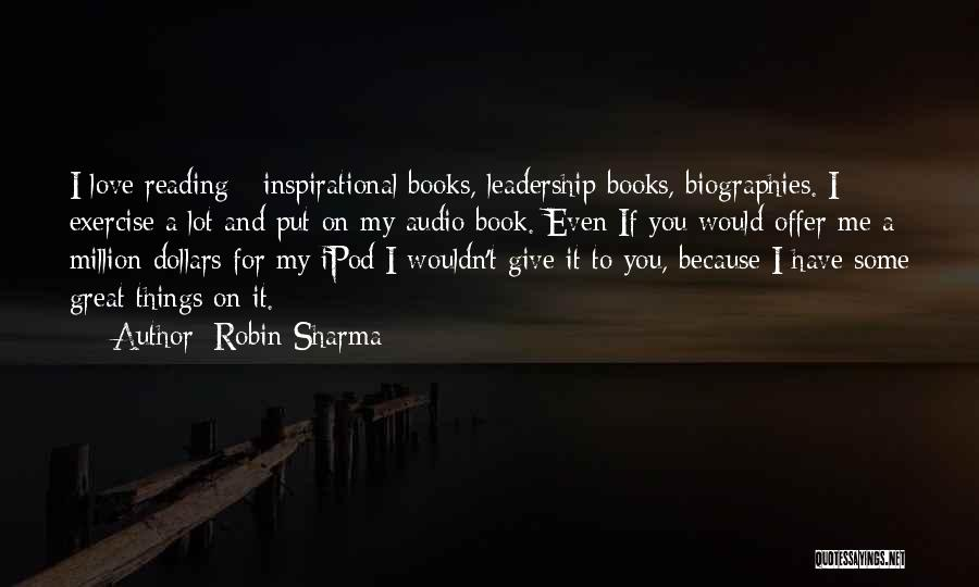 Book And Love Quotes By Robin Sharma
