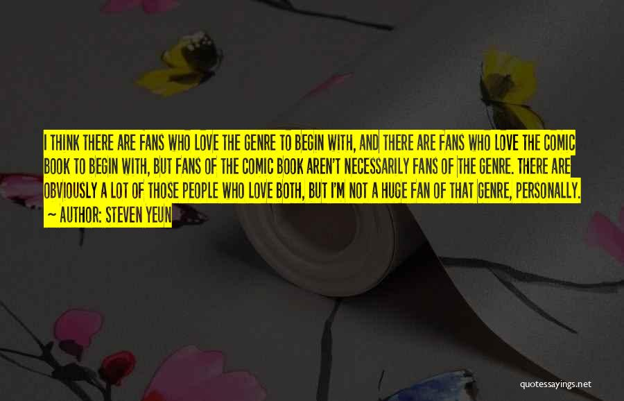 Book And Love Quotes By Steven Yeun