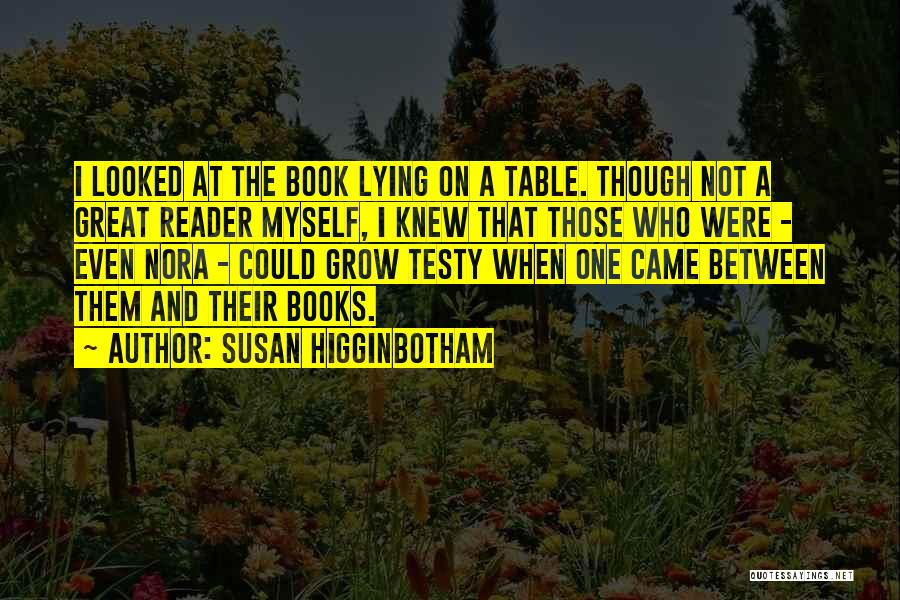 Book And Love Quotes By Susan Higginbotham