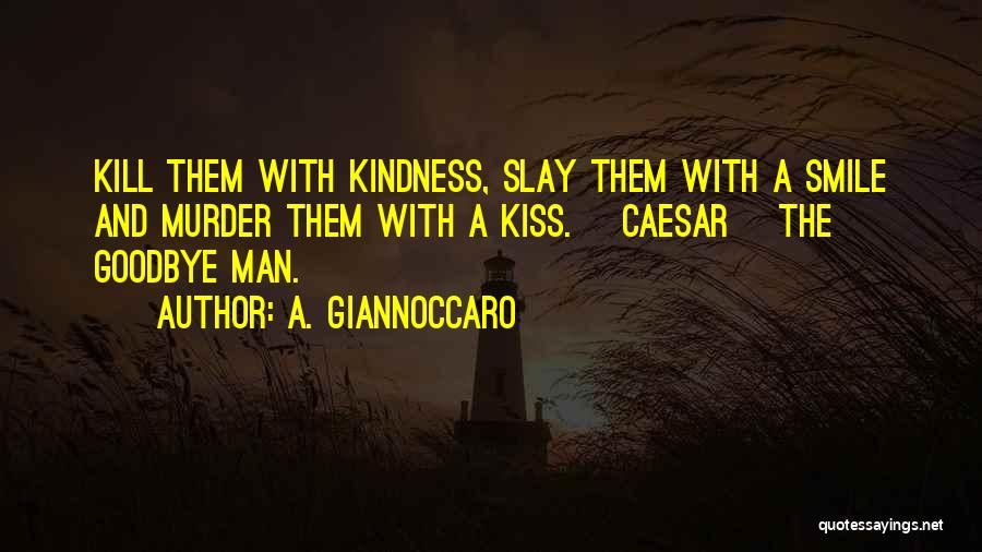 Book Boyfriend Quotes By A. Giannoccaro