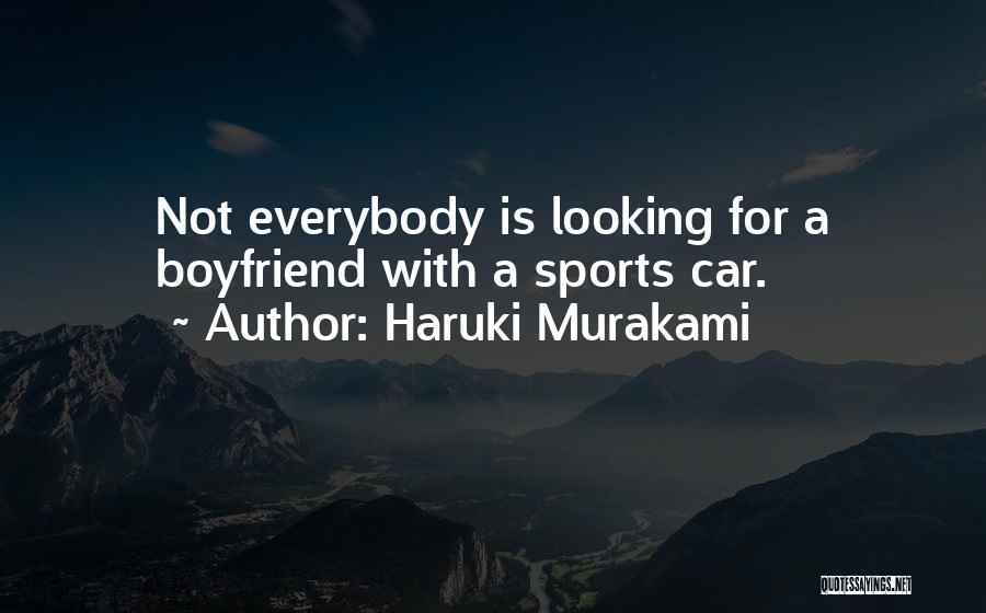 Book Boyfriend Quotes By Haruki Murakami