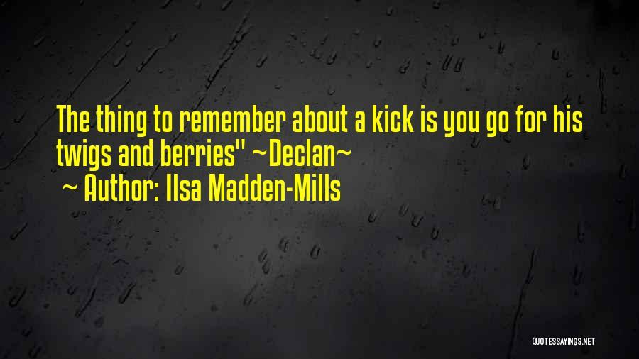 Book Boyfriend Quotes By Ilsa Madden-Mills