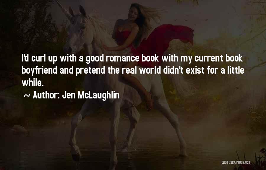 Book Boyfriend Quotes By Jen McLaughlin