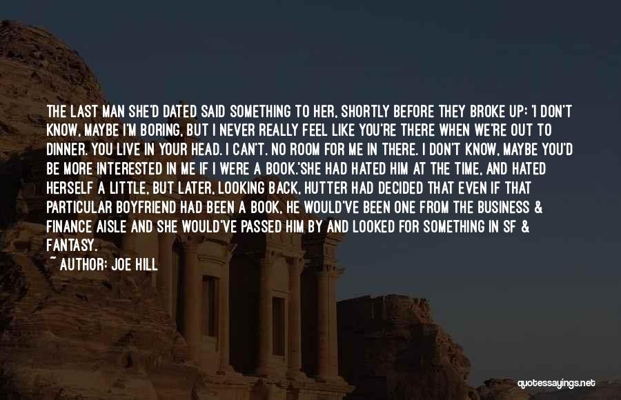 Book Boyfriend Quotes By Joe Hill