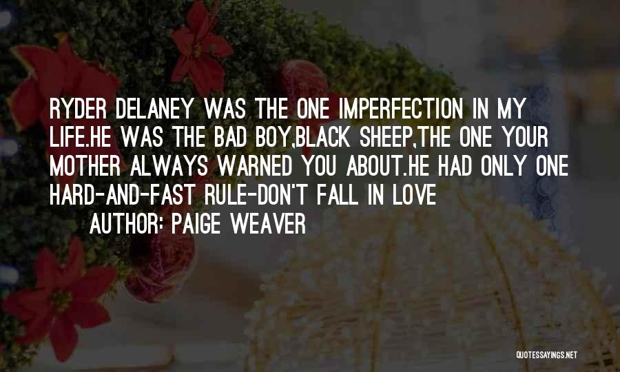 Book Boyfriend Quotes By Paige Weaver