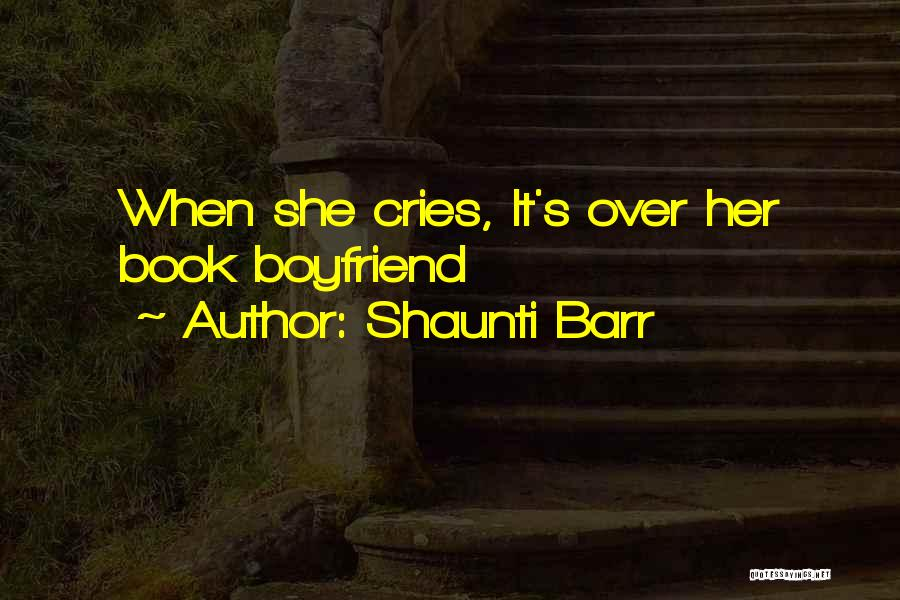 Book Boyfriend Quotes By Shaunti Barr