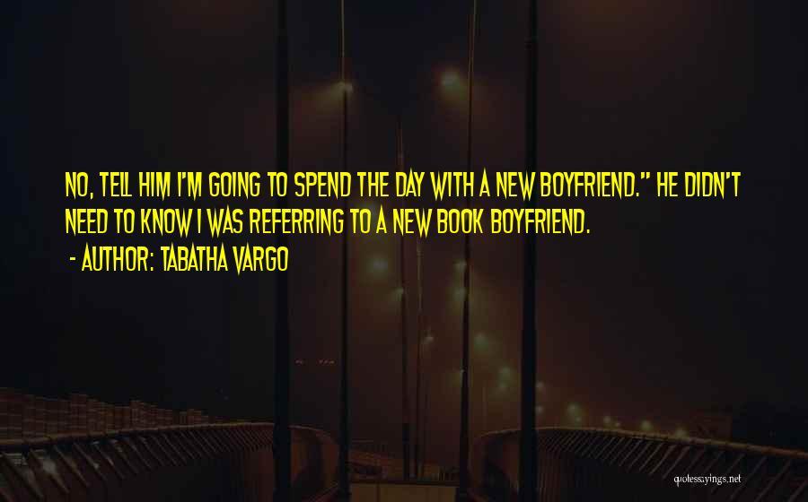 Book Boyfriend Quotes By Tabatha Vargo