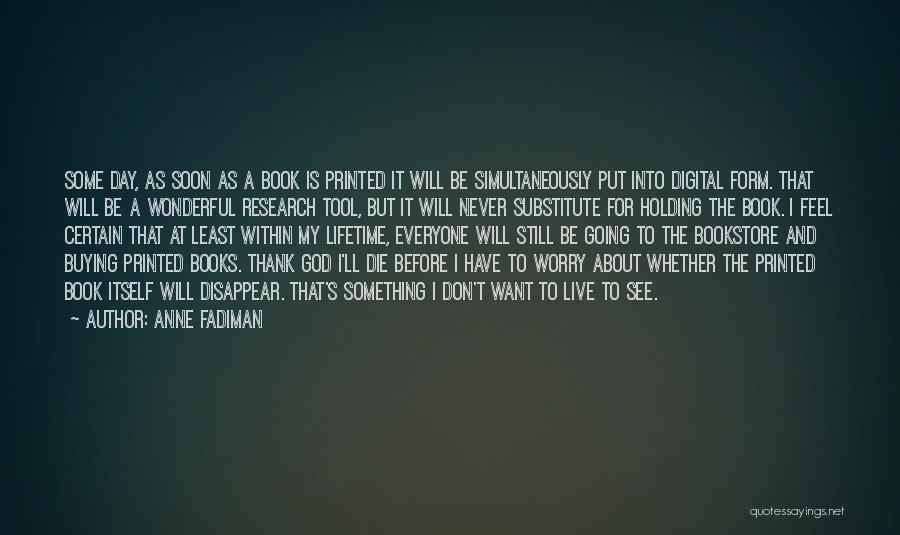 Book Buying Quotes By Anne Fadiman