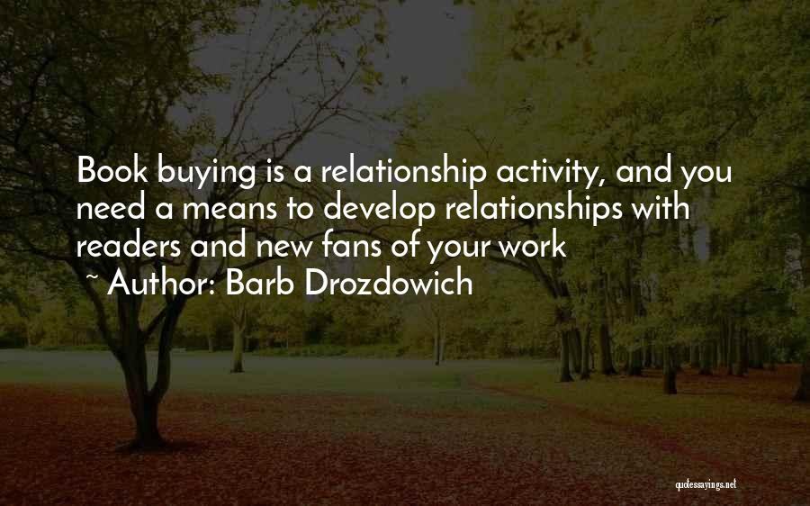 Book Buying Quotes By Barb Drozdowich