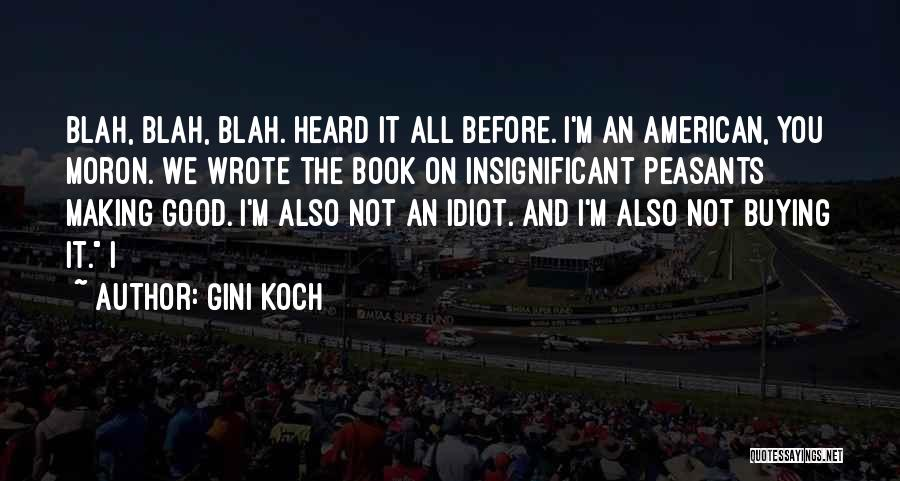 Book Buying Quotes By Gini Koch