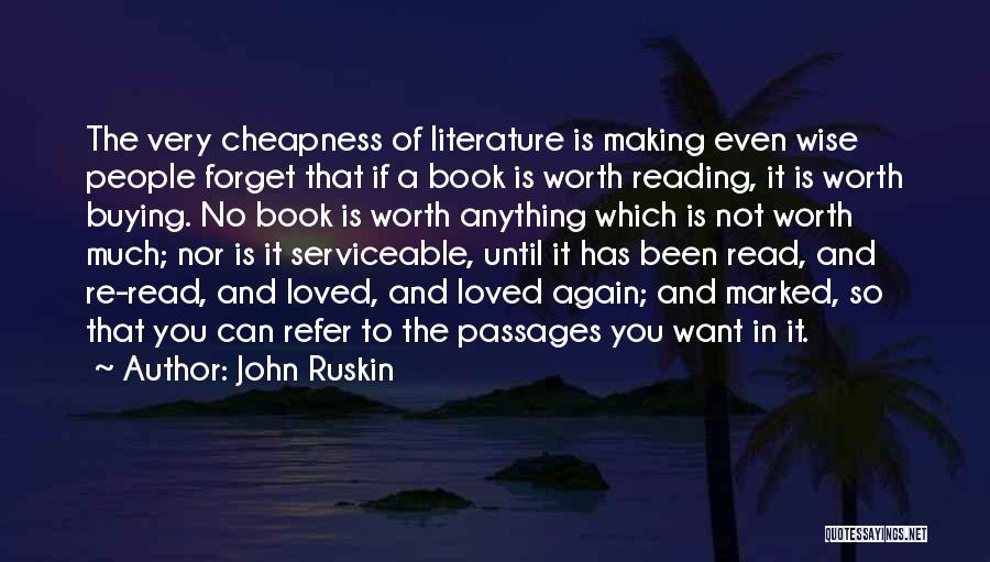 Book Buying Quotes By John Ruskin