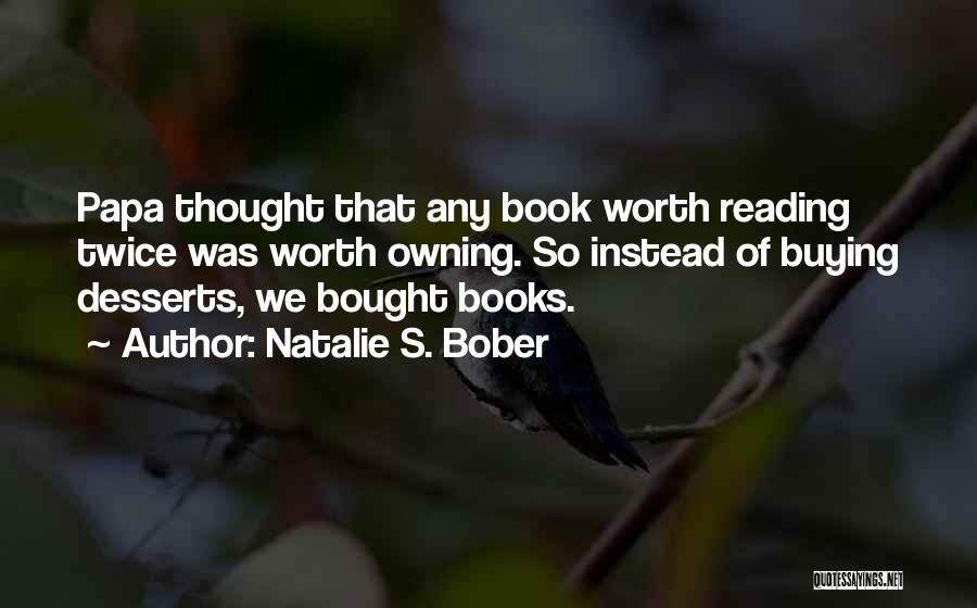 Book Buying Quotes By Natalie S. Bober