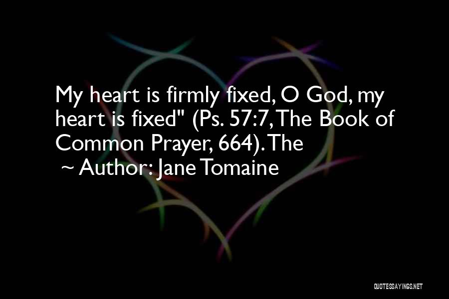 Book Of Common Prayer Quotes By Jane Tomaine