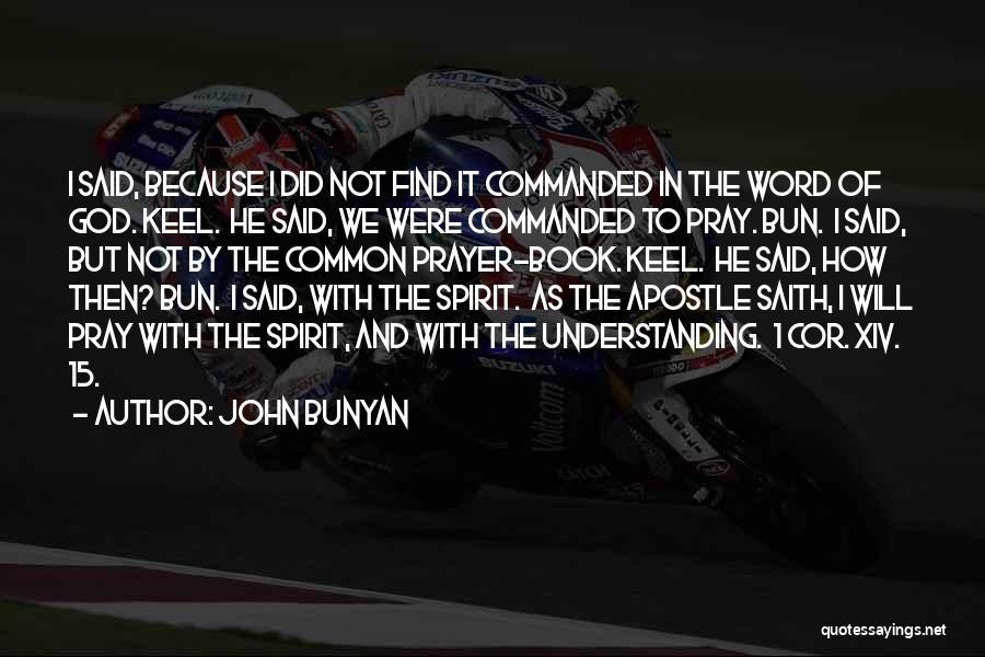 Book Of Common Prayer Quotes By John Bunyan