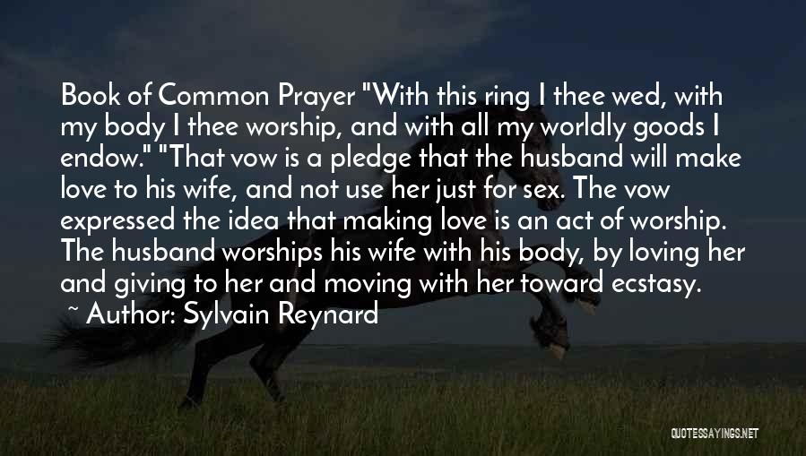 Book Of Common Prayer Quotes By Sylvain Reynard