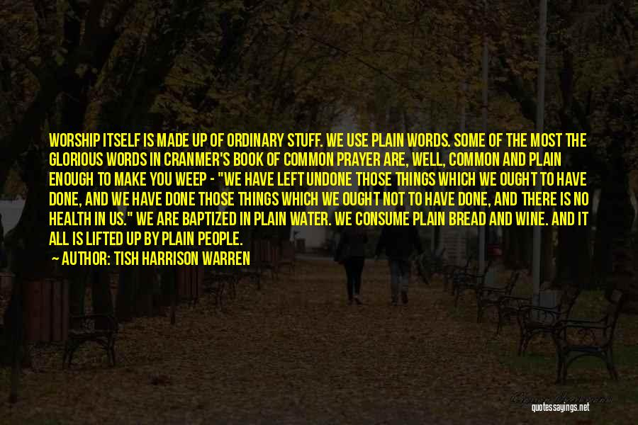 Book Of Common Prayer Quotes By Tish Harrison Warren