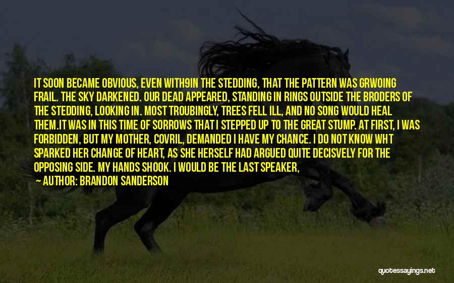 Book Of Sorrows Quotes By Brandon Sanderson