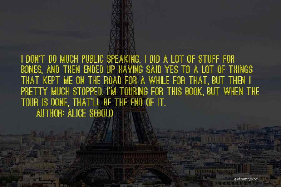 Book On The Road Quotes By Alice Sebold