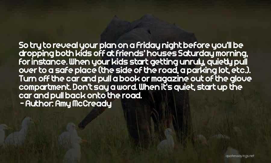 Book On The Road Quotes By Amy McCready