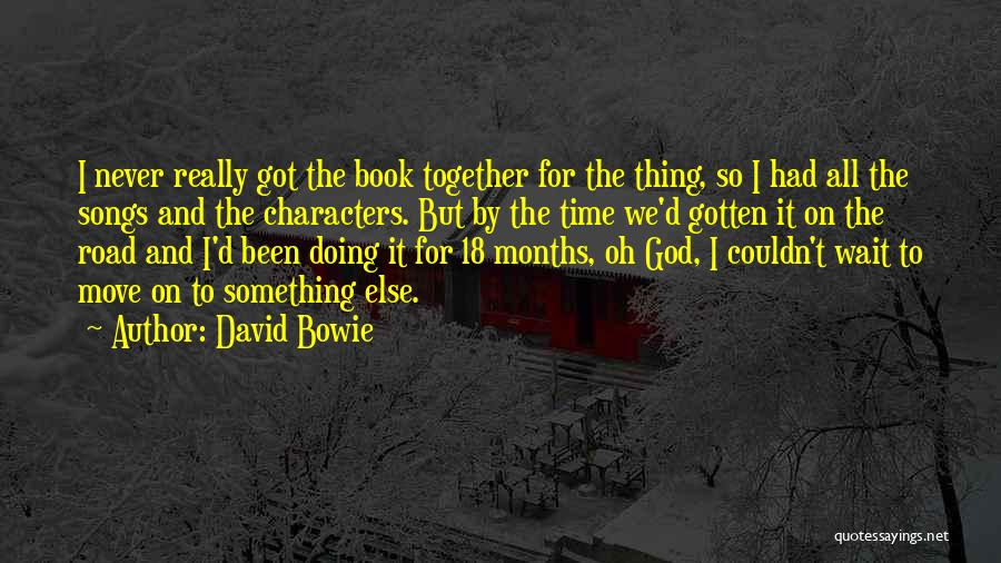 Book On The Road Quotes By David Bowie