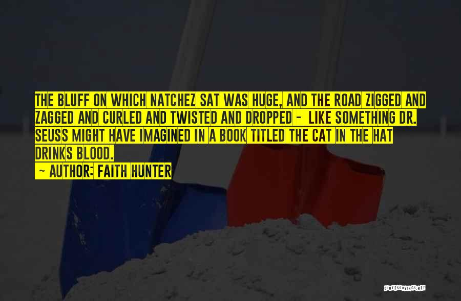 Book On The Road Quotes By Faith Hunter