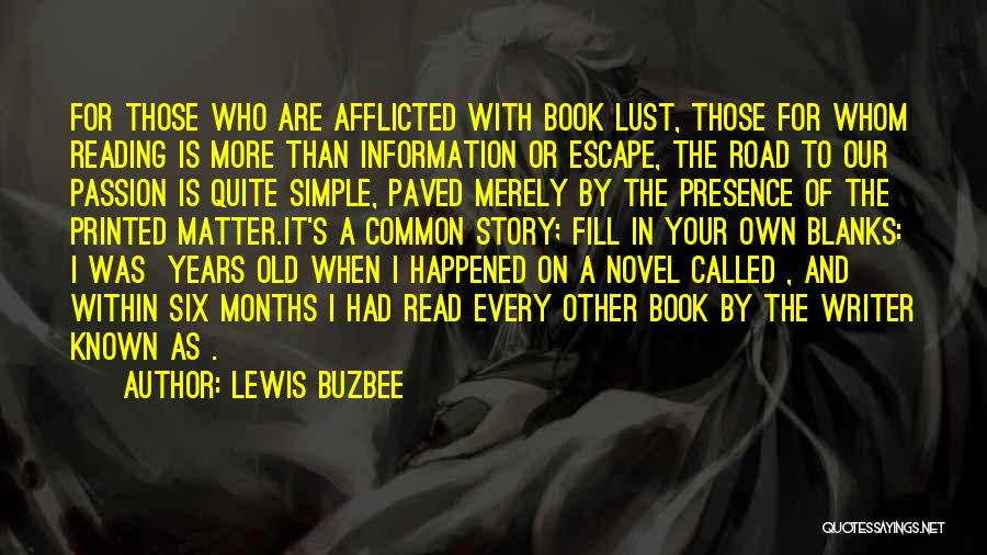 Book On The Road Quotes By Lewis Buzbee