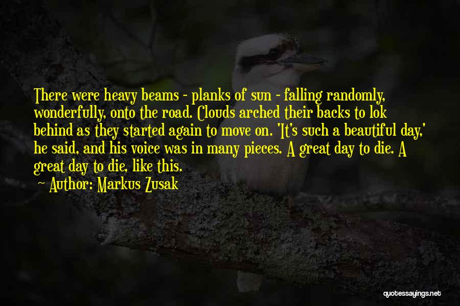 Book On The Road Quotes By Markus Zusak
