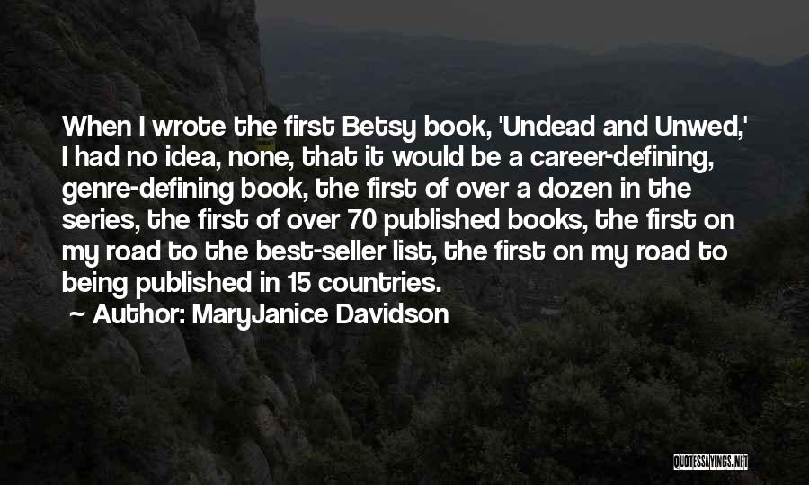 Book On The Road Quotes By MaryJanice Davidson