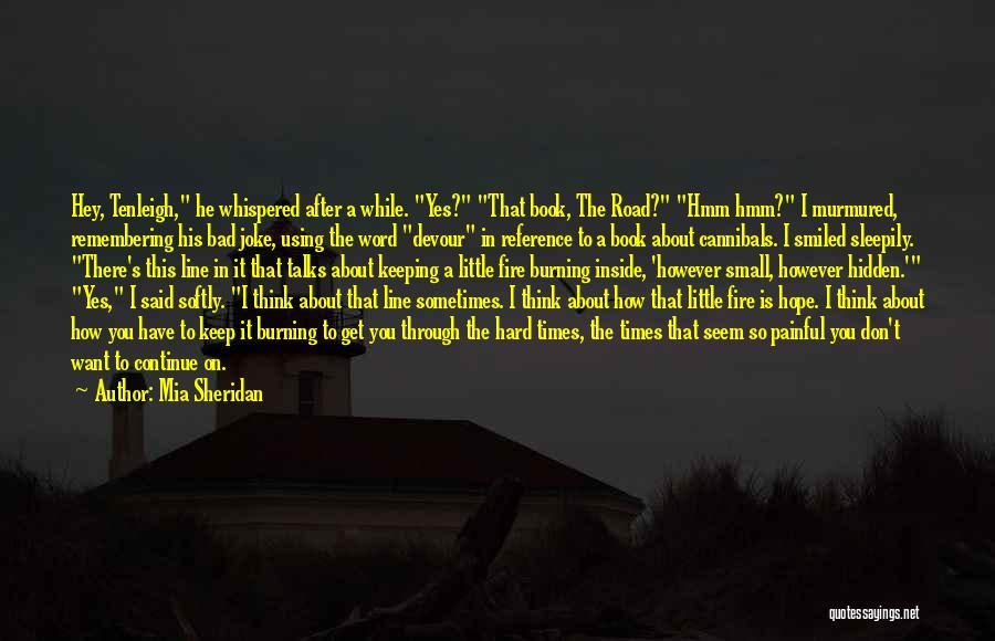 Book On The Road Quotes By Mia Sheridan