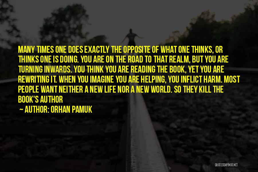 Book On The Road Quotes By Orhan Pamuk