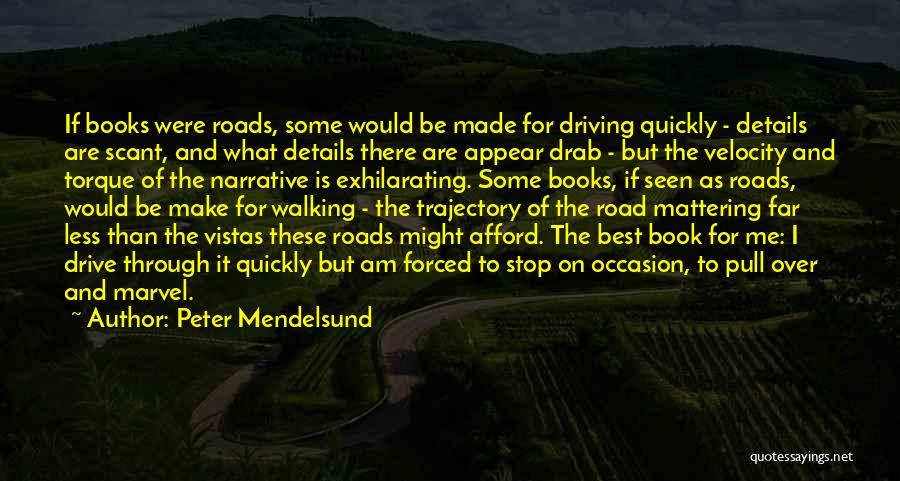 Book On The Road Quotes By Peter Mendelsund