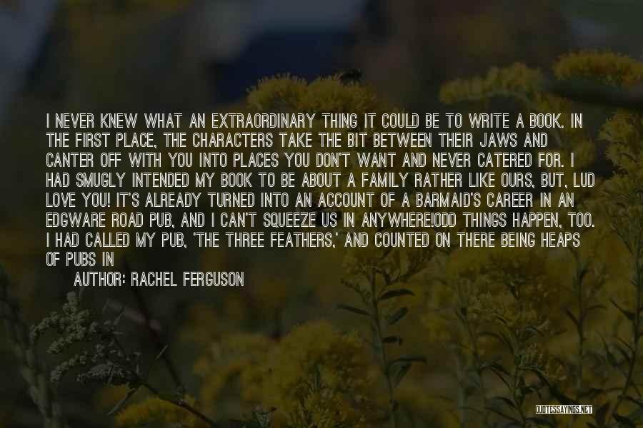 Book On The Road Quotes By Rachel Ferguson