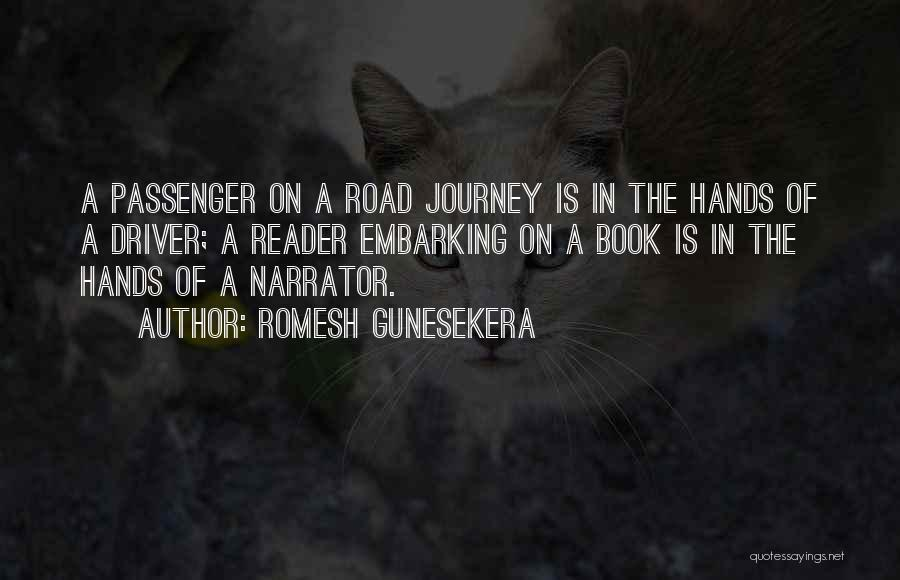Book On The Road Quotes By Romesh Gunesekera